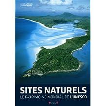 Sites naturels - Le patrimoine mondial de l'Unesco