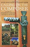 img - for Calling on the Composer: A Guide to European Composer Houses and Museums book / textbook / text book