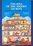 img - for The Hill of the Hidden Secrets book / textbook / text book