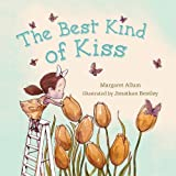 The Best Kind of Kiss, Margaret Allum, 0802722741