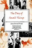 The Day of Small Things, Anna Seward Pruitt, 1438235976