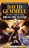 The First Chronicles of Druss the Legend (Drenai Saga)