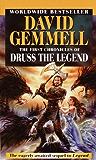 The First Chronicles of Druss the Legend (Drenai Saga Book 6)