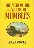 The Story of the Village of Mumbles, Gabbs, Gerald, 090592861X