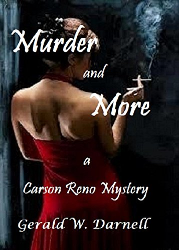Murder and More: Carson Reno Mystery Series Book 14 by [Darnell, Gerald]