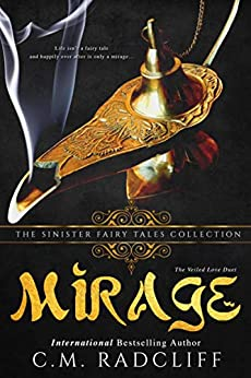 Mirage: A Dark Retelling by [Radcliff, C.M., Collections, Sinister ]