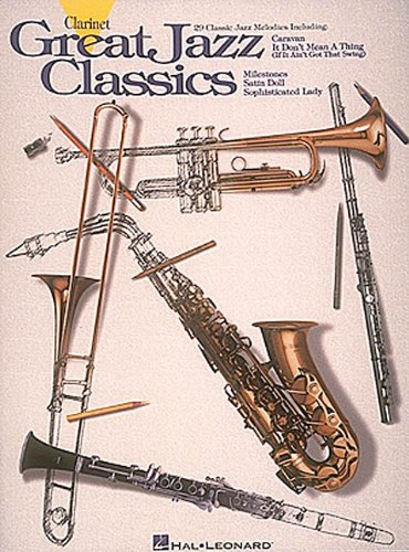 Great Jazz Classics : Clarinet - Hal Clarinet Leonard Jazz