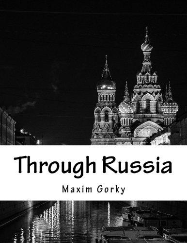Through Russia Maxim Gorky C J Hogarth 9781543048063 Amazon