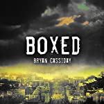 Boxed | Bryan Cassiday