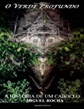 O Verde Profundo, Miguel Rocha, 1494469359