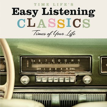 Price comparison product image Time Life's Easy Listening Classics: Times of Your Life