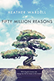 Fifty Million Reasons (Toronto Collection Book 13)
