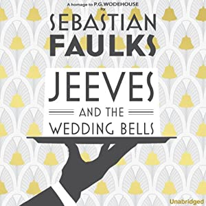 Jeeves and the Wedding Bells Audiobook