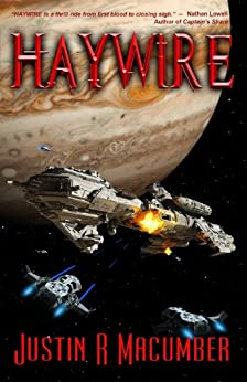 Haywire by [Macumber, Justin R.]