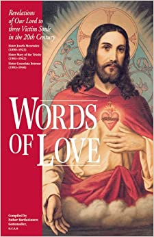 Words of Love: Revelations of Our Lord to Three Victim Souls in the Twentieth Century