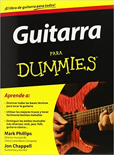 Guitarra para Dummies / Guitar for Dummies: Amazon.es: Mark Philips, Jon Chappell: Libros