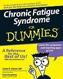 Chronic Fatigue Syndrome for Dummies, Susan R. Lisman and Karla Dougherty, 0470117729