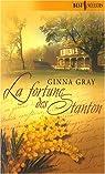 La fortune des Stanton par Gray