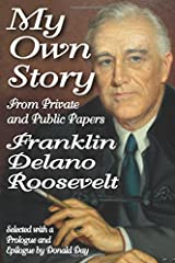 My Own Story: From Private and Public Papers Paperback