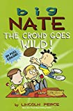 The Crowd Goes Wild (Big Nate)