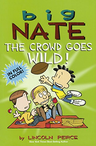 The Crowd Goes Wild (Turtleback School & Library Binding Edition) (Big Nate) by Lincoln Peirce (Image #2)