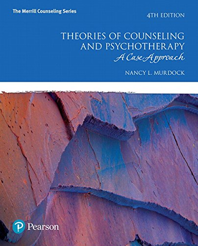 Theories of Counseling and Psychotherapy: A Case Approach (4th Edition) (The Merrill Counseling Series)