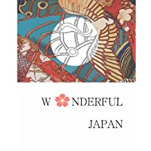 Wonderful Japan: Japan Sketches book, Explore Wonderful Things in Japan