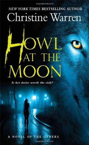 Howl at the Moon (The Others, Book 12) by Warren, Christine