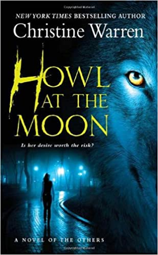 howl at the moon a novel of the others a paranormal romance