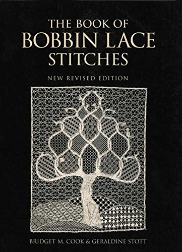 The Book of Bobbin Lace Stitches: New Revised Edition