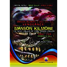 Manson Kilmore: The Night Caller of Coal Miners Holler - Part 2 Payback Is Hell