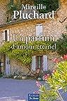 Un parfum d'amour éternel par Mireille