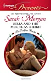 Bella and the Merciless Sheikh, Sarah Morgan, 037312970X