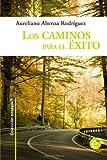 Los Caminos para el Exito, Aureliano Rodríguez, 1492162507