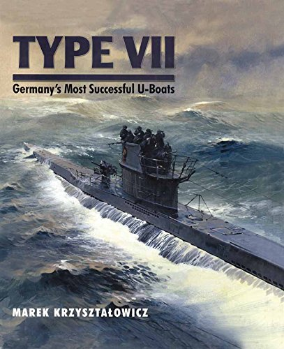 Navy U-boat Type - Type VII: Germany's most successful U-Boats