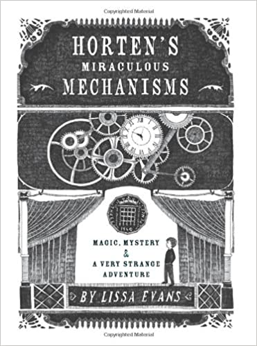 Horten's Miraculous Mechanisms: Magic, Mystery, & a Very Strange ...