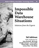 img - for Impossible Data Warehouse Situations: Solutions from the Experts Paperback - October 11, 2002 book / textbook / text book