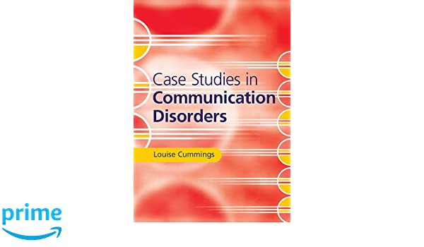 Amazon case studies in communication disorders 9781316608388 amazon case studies in communication disorders 9781316608388 louise cummings books fandeluxe Image collections