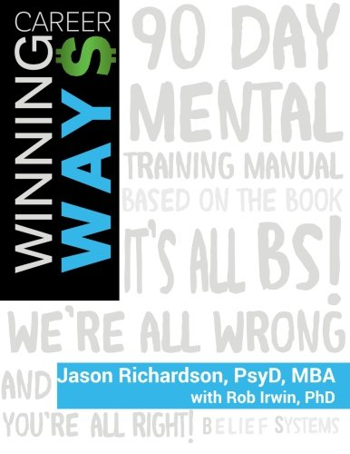Winning Ways: 90-Day Business Excellence Mindset Training (It
