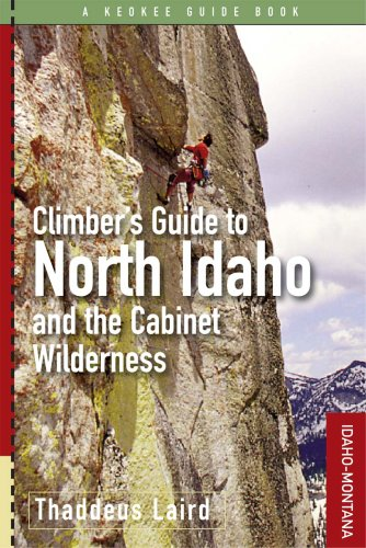 Climbers Guide To North Idaho And The Cabinet Wilderness