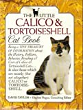 The Little Calico and Tortoiseshell Cat Book, David Conrad Taylor, 0671709879