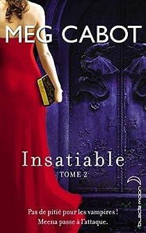 Insatiable, Tome 2 : Incisif par Cabot