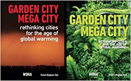 \\PORTABLE\\ Garden City Mega City: Rethinking Cities For The Age Of Global Warming 2016. resume Photo MICAH Division ofrecido detailed Barco