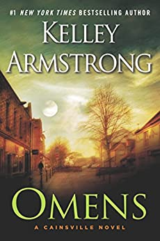 Omens: A Cainsville Novel by [Armstrong, Kelley]