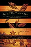 For All the Tea in China, Sarah Rose, 0670021520
