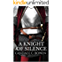 A Knight of Silence (A Knight Series Book 1)