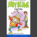 Superfudge Audiobook by Judy Blume Narrated by Judy Blume