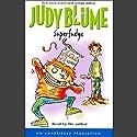 Superfudge Hörbuch von Judy Blume Gesprochen von: Judy Blume