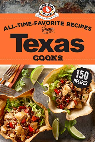 All-Time-Favorite Recipes of Texas Cooks (Regional Cooks) by Gooseberry Patch