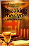 Download Breaking The Cycle: A Barrel Child Story in PDF ePUB Free Online
